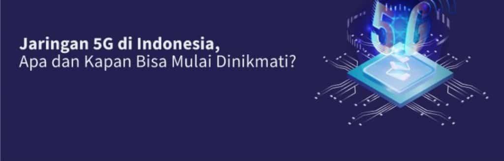 kapan 5G di indonesia