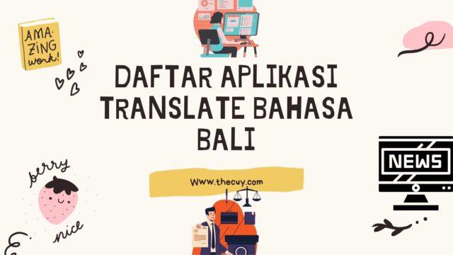 Daftar Aplikasi Translate Bahasa Bali