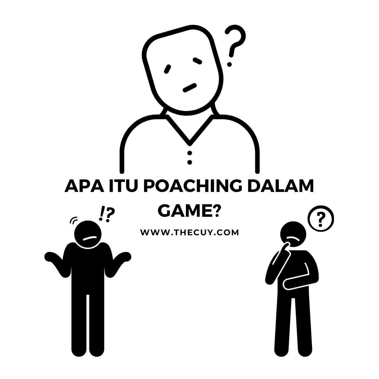 Apa Itu Poaching Dalam Game