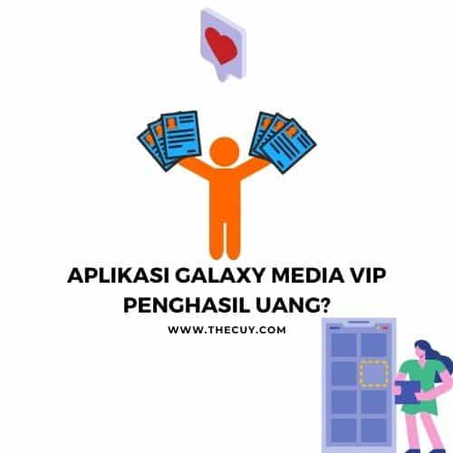 Aplikasi Galaxy Media VIP