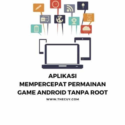 Aplikasi Percepat Permainan Game Android