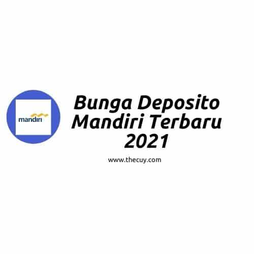 Bunga Deposito Mandiri Terbaru 2021