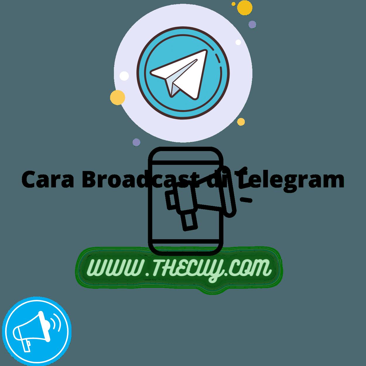 Cara Broadcast di Telegram