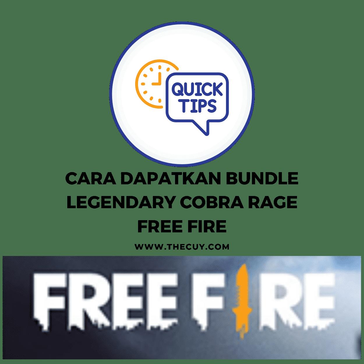 Cara Dapatkan bundle Legendary Cobra Rage Free Fire