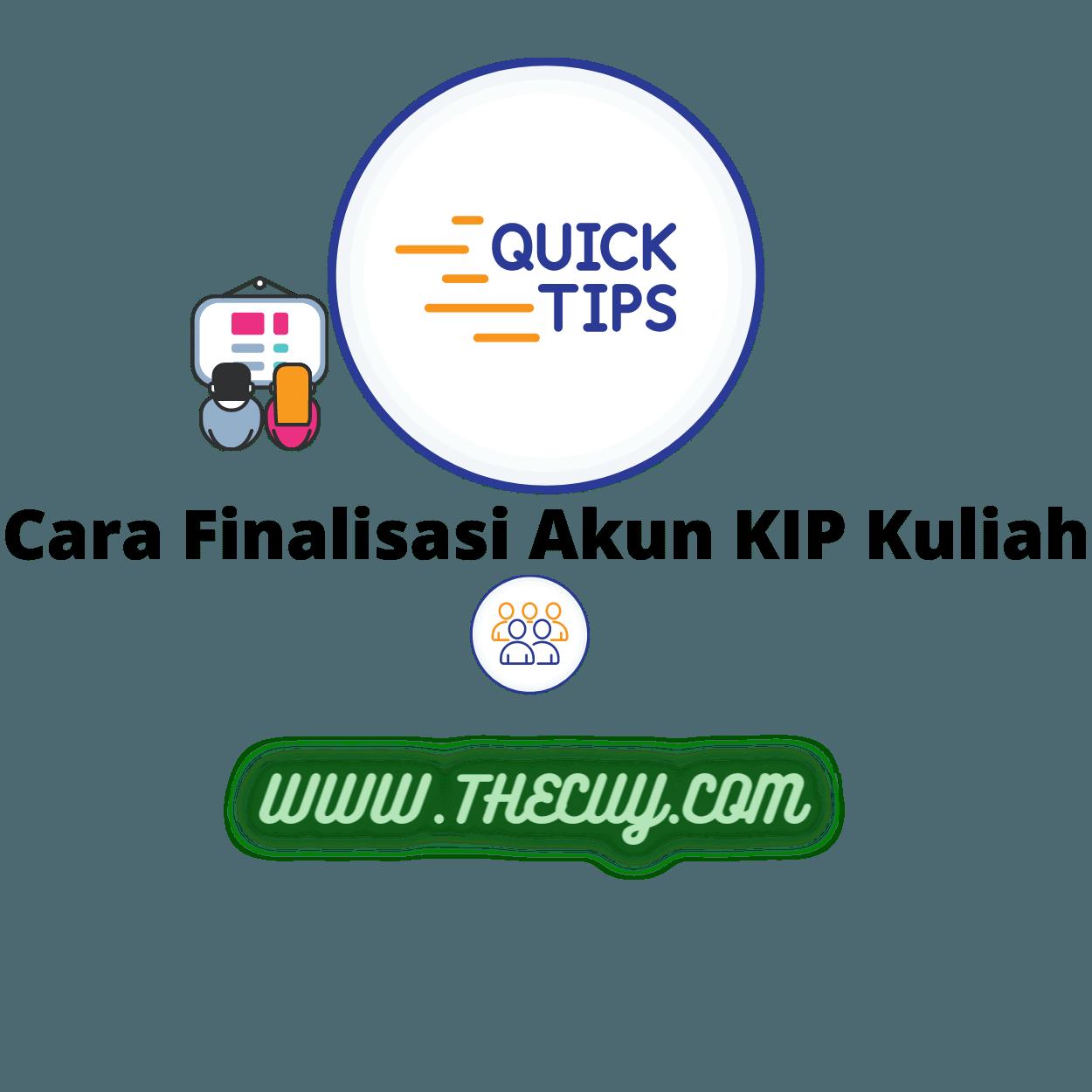 Cara Finalisasi Akun KIP Kuliah