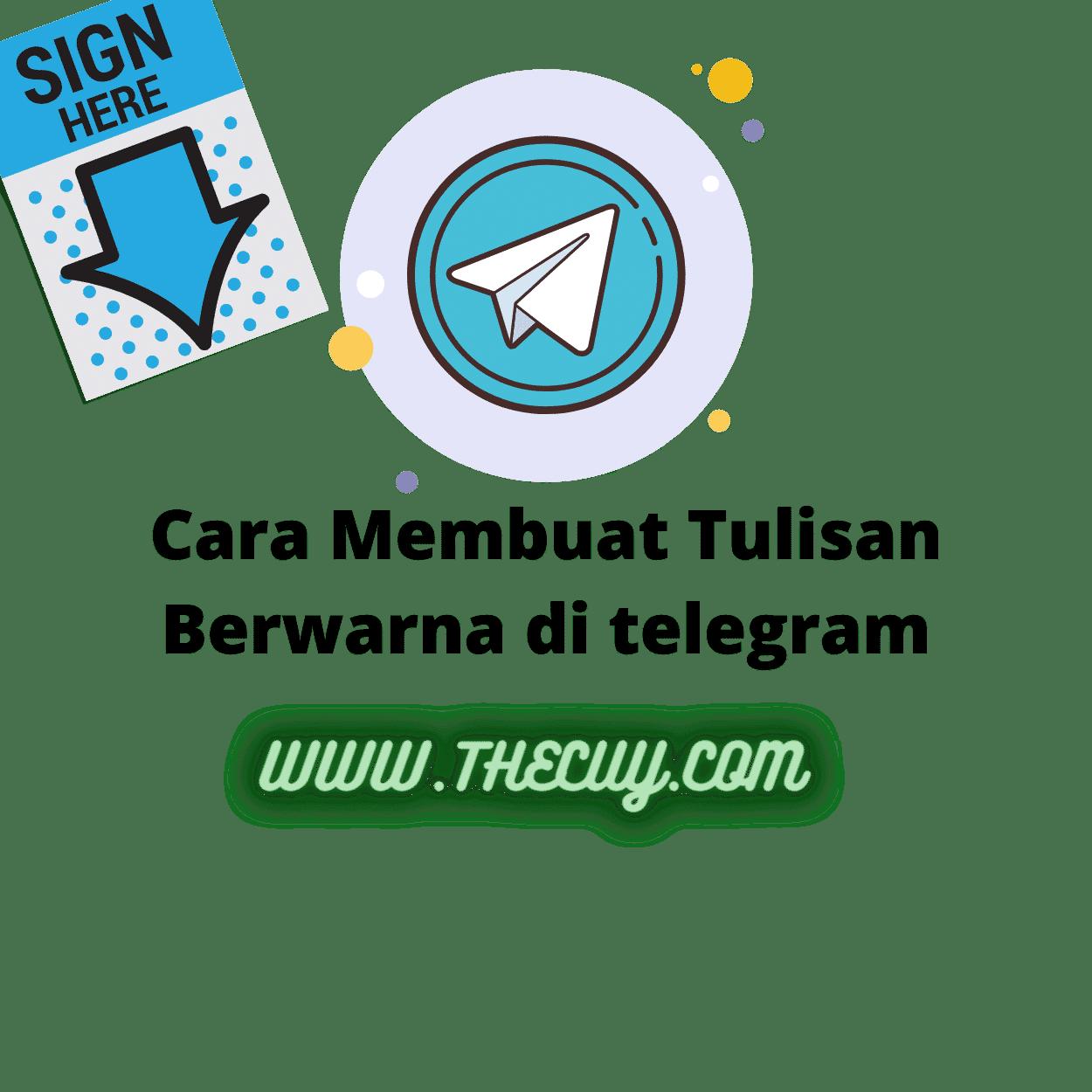Cara Membuat Tulisan Berwarna di telegram