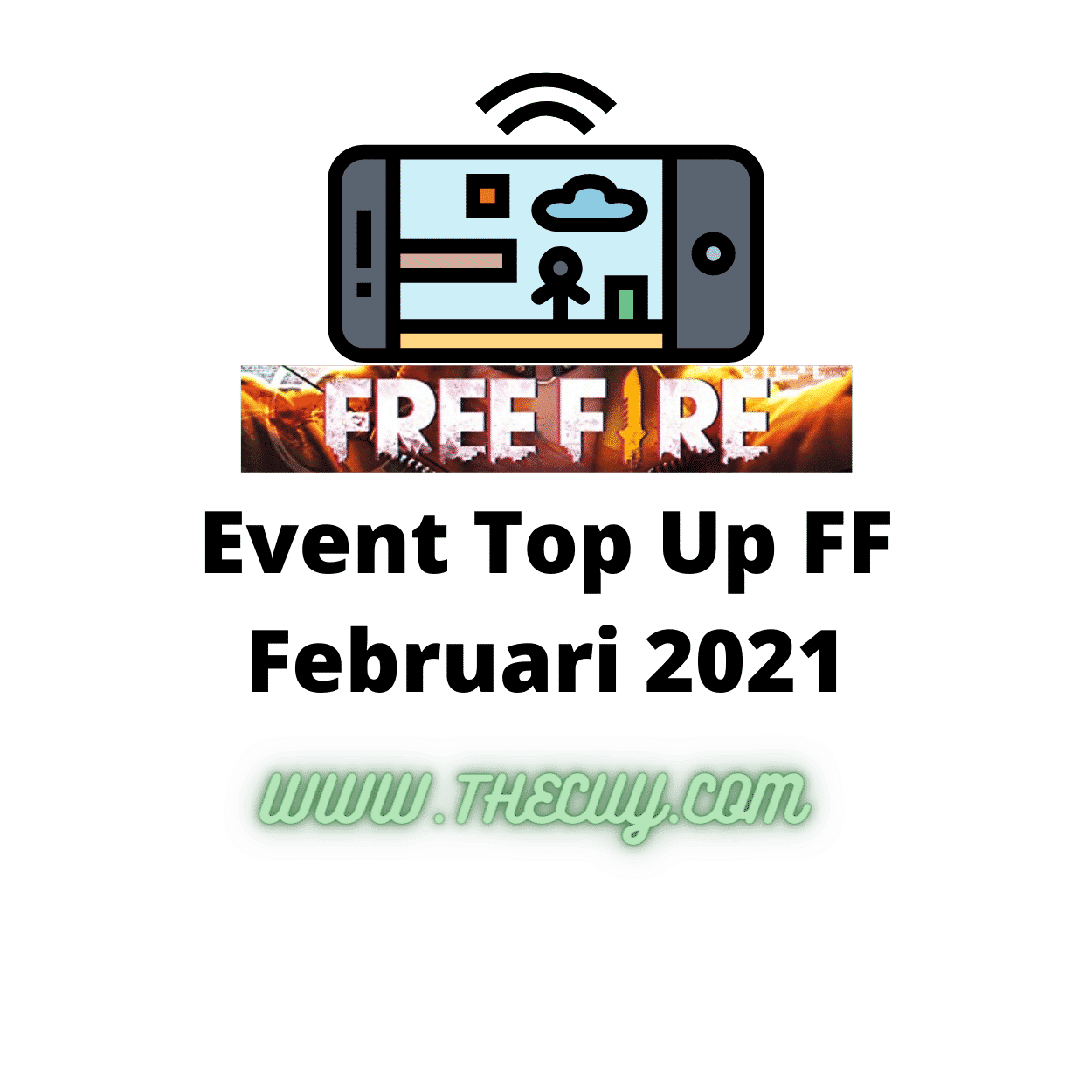 Event Top Up FF Februari 2021