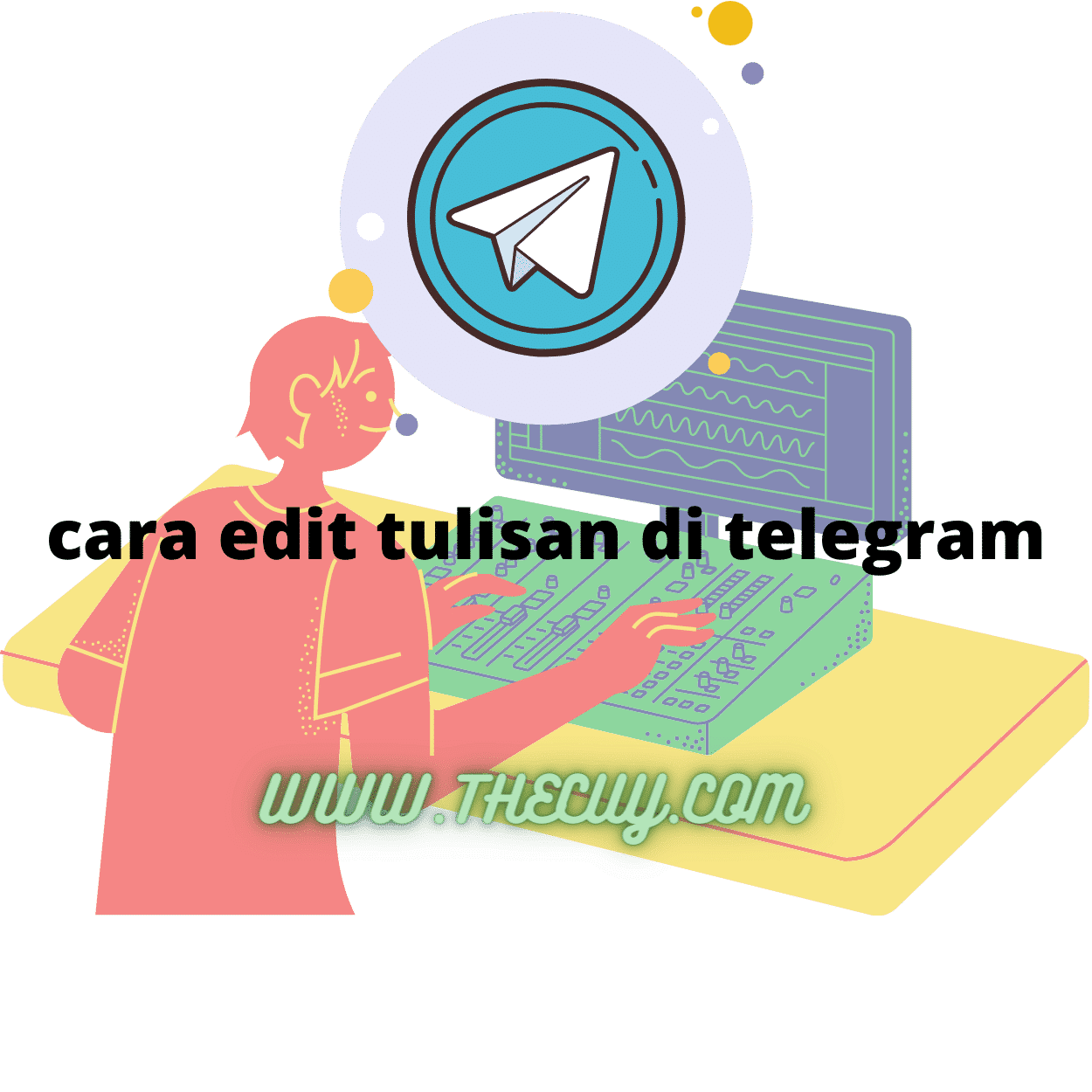 cara edit tulisan di telegram