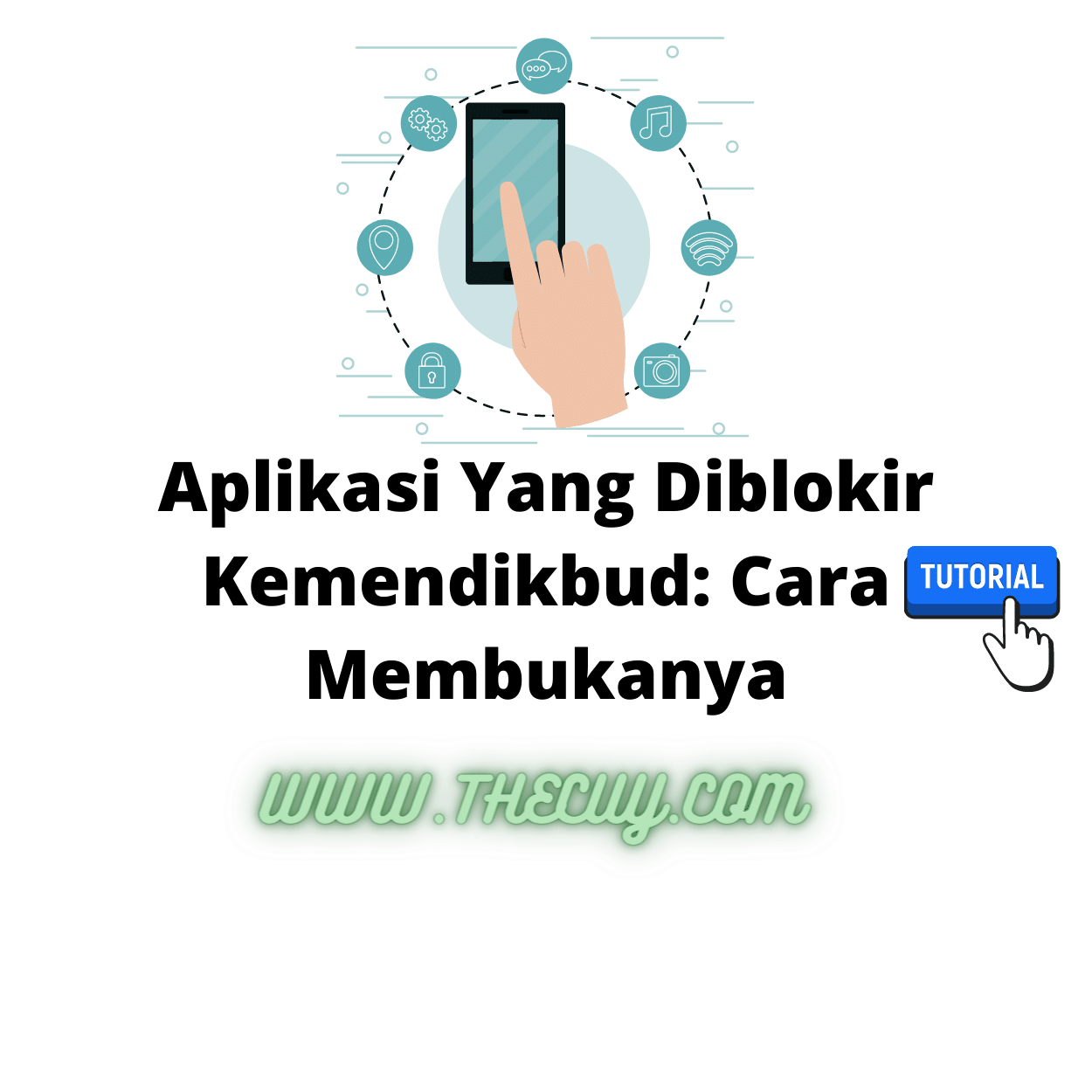 Aplikasi Yang Diblokir Kemendikbud: Cara Membukanya