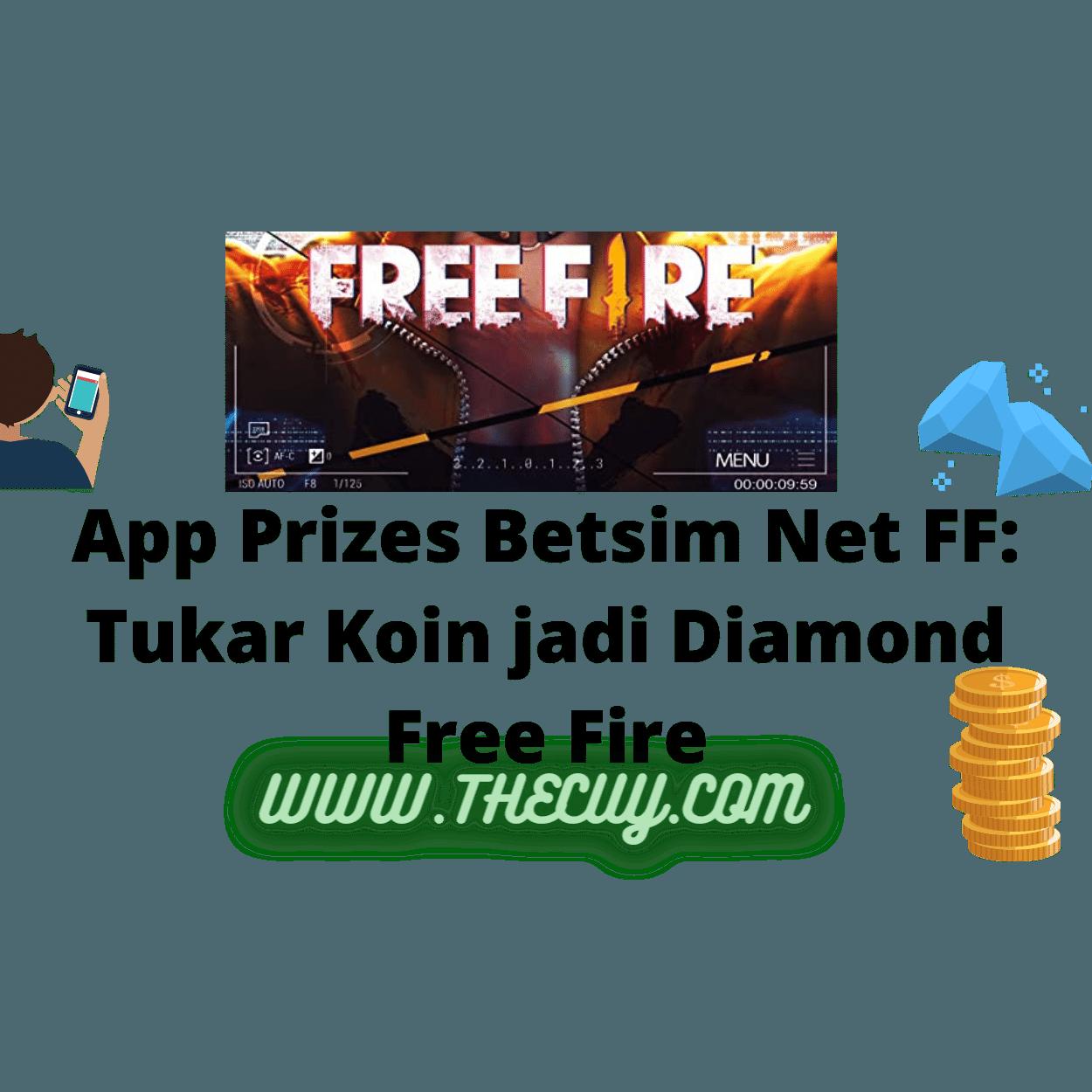 App Prizes Betsim Net FF: Tukar Koin jadi Diamond Free Fire