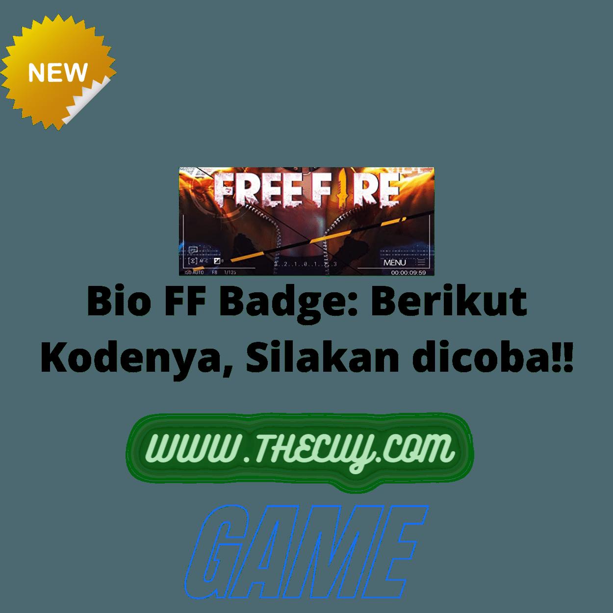 Bio FF Badge: Berikut Kodenya, Silakan dicoba!!