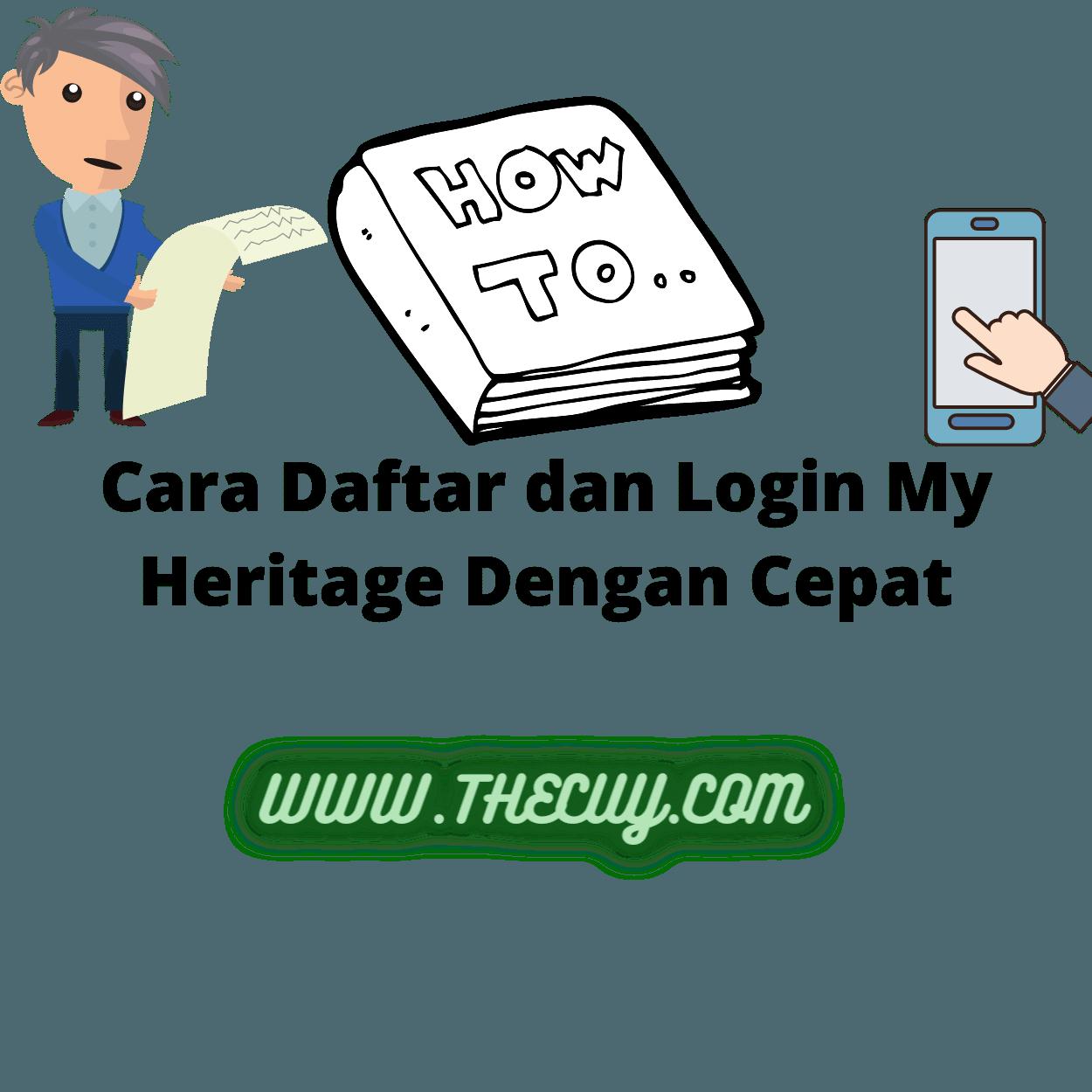 Cara Daftar dan Login My Heritage Dengan Cepat