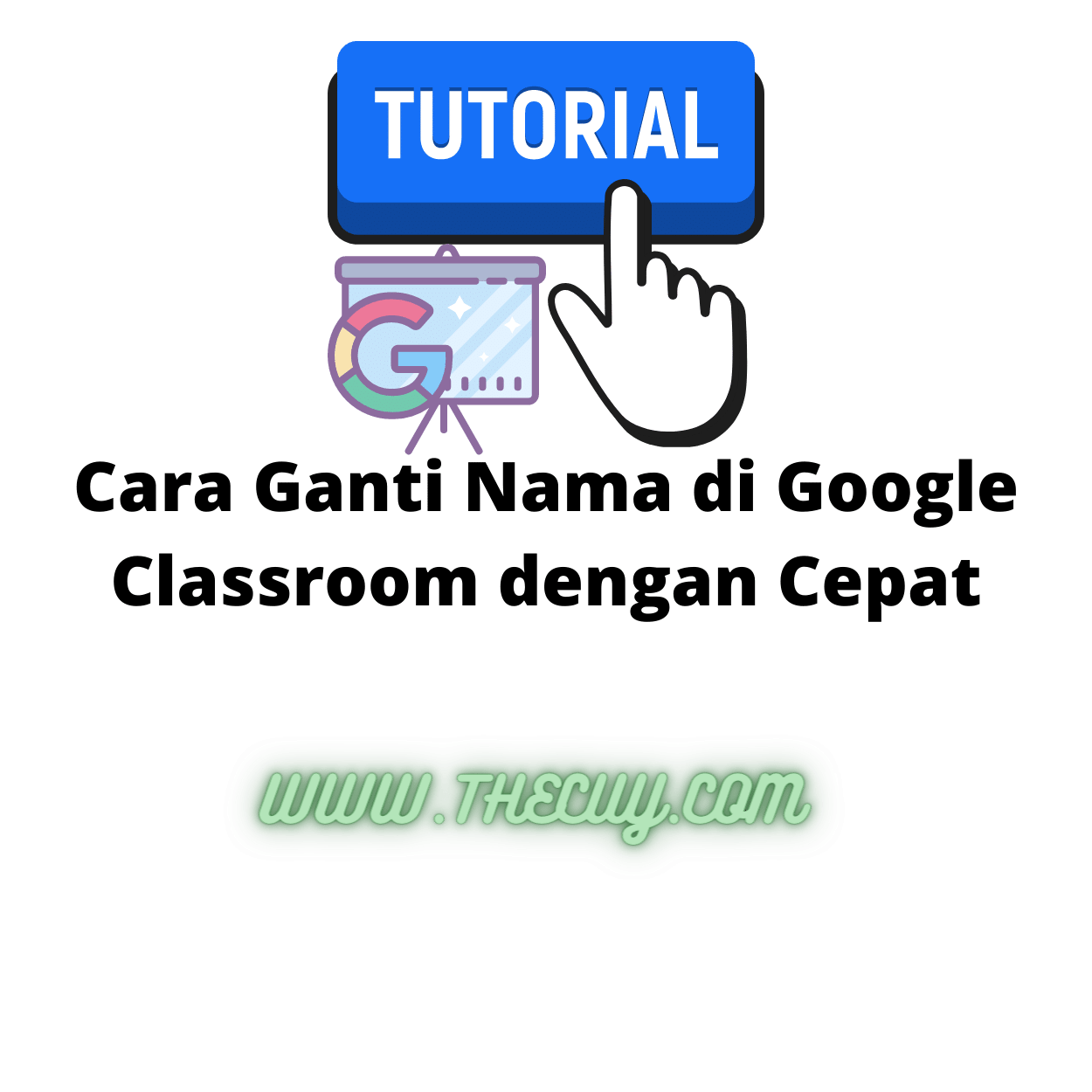 Cara Ganti Nama di Google Classroom dengan Cepat