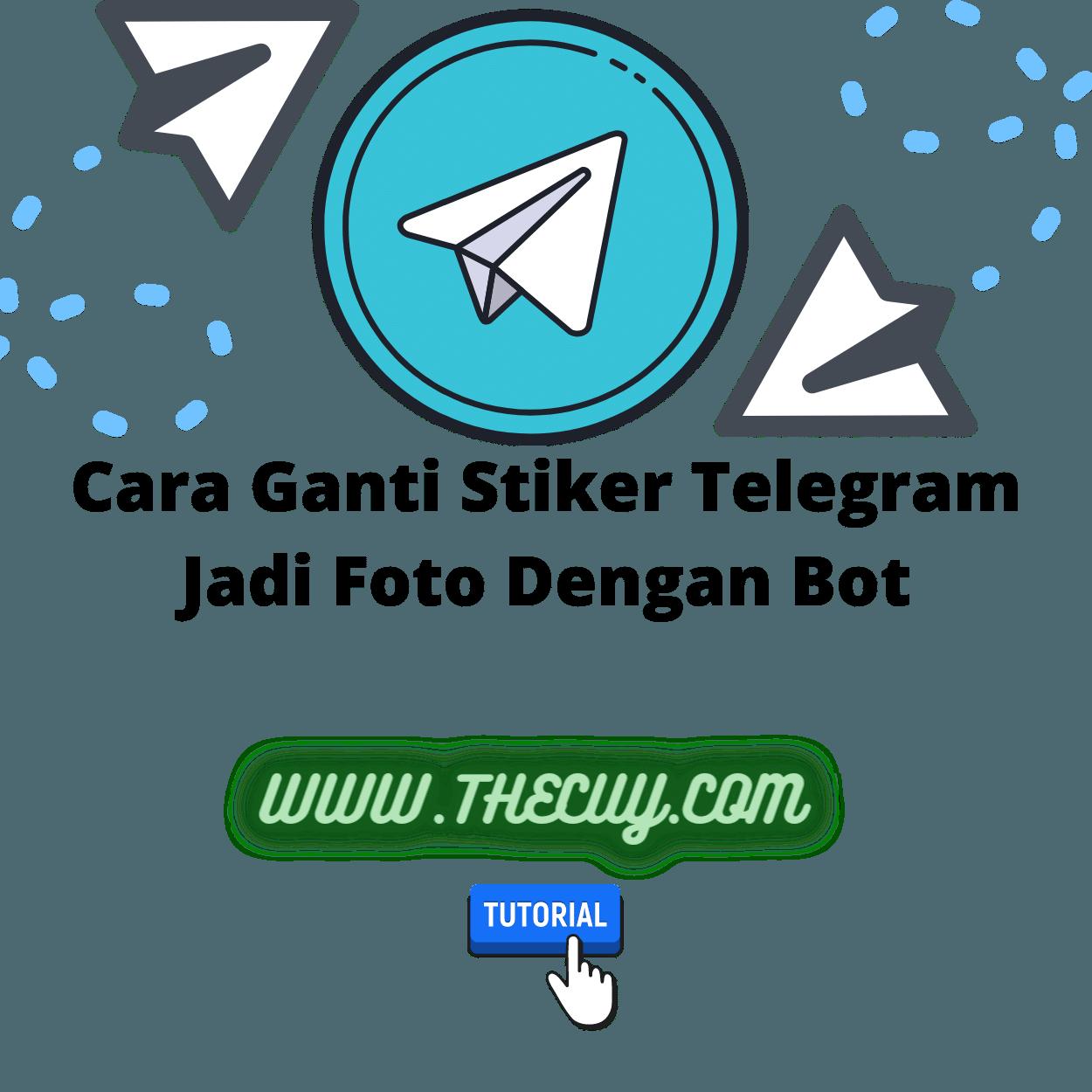 Cara Ganti Stiker Telegram Jadi Foto Dengan Bot