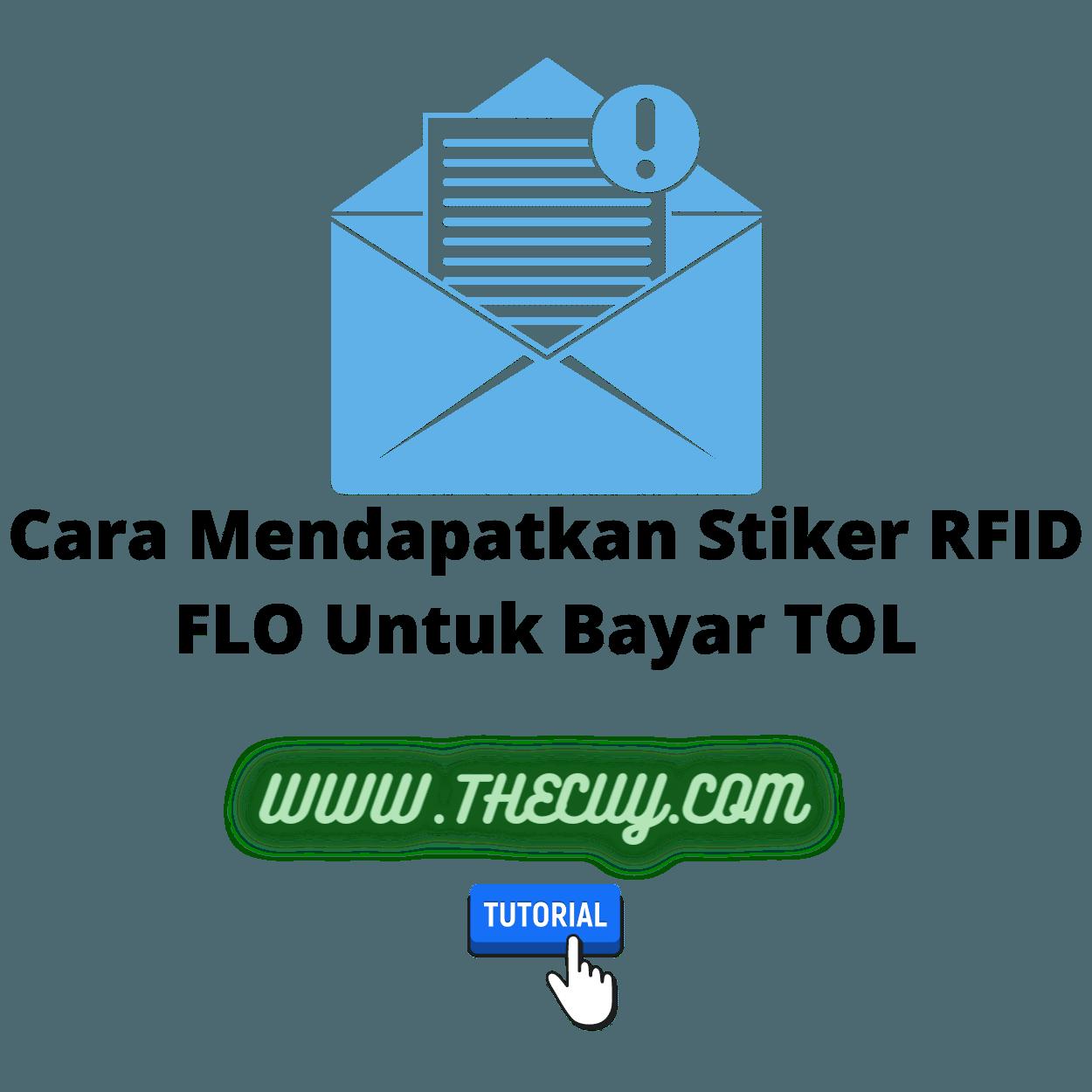Cara Mendapatkan Stiker RFID FLO Untuk Bayar TOL