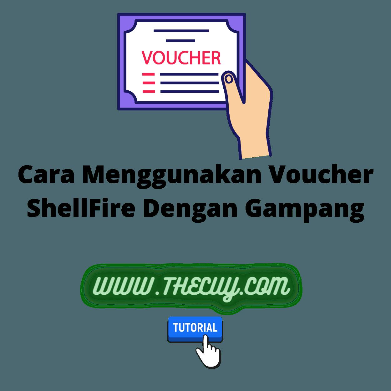 Cara Menggunakan Voucher ShellFire Dengan Gampang
