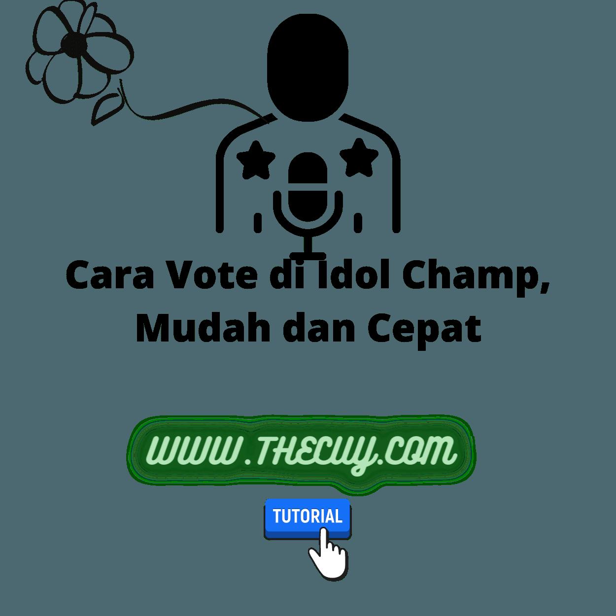 Cara Vote di Idol Champ, Mudah dan Cepat