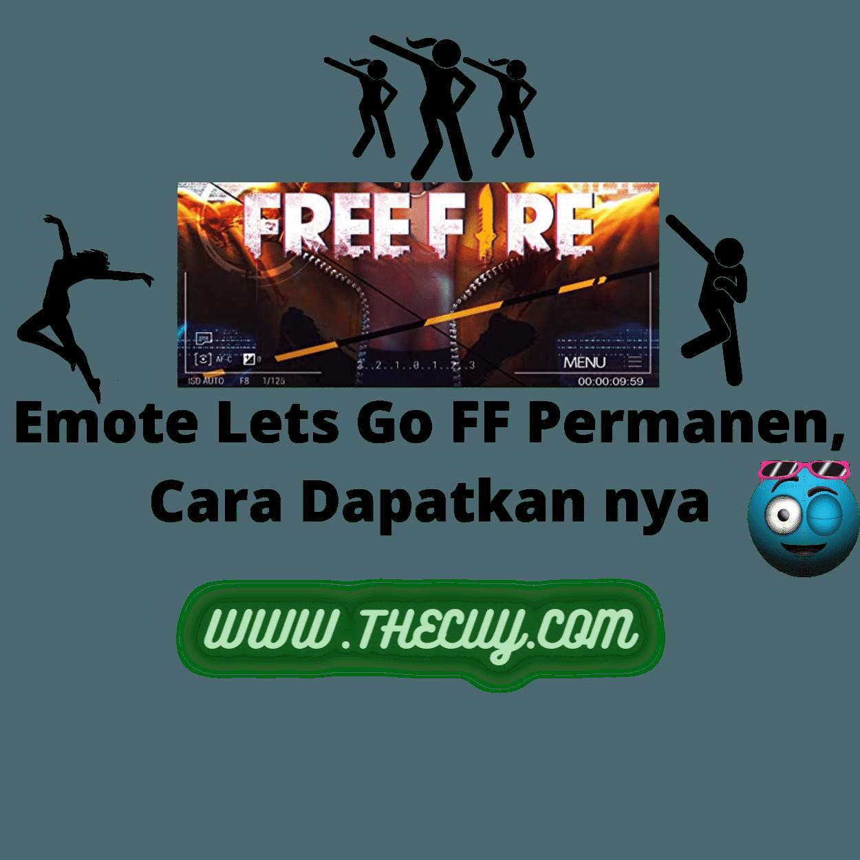 Emote Lets Go FF Permanen, Cara Dapatkan nya