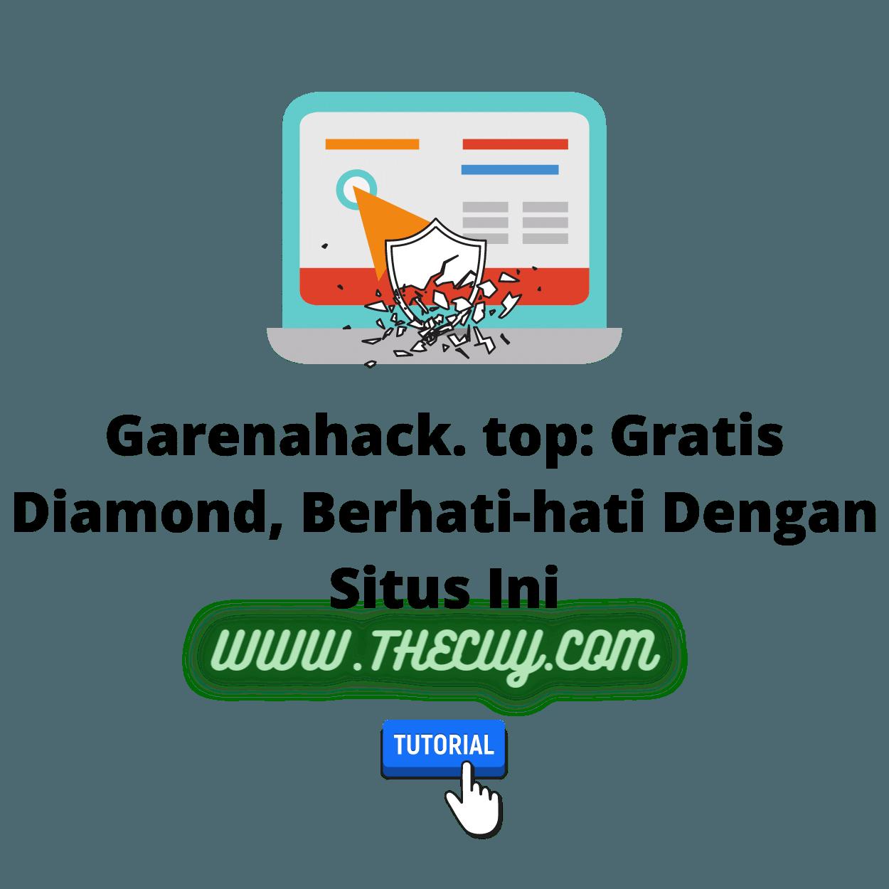 Garenahack. top: Gratis Diamond, Berhati-hati Dengan Situs Ini