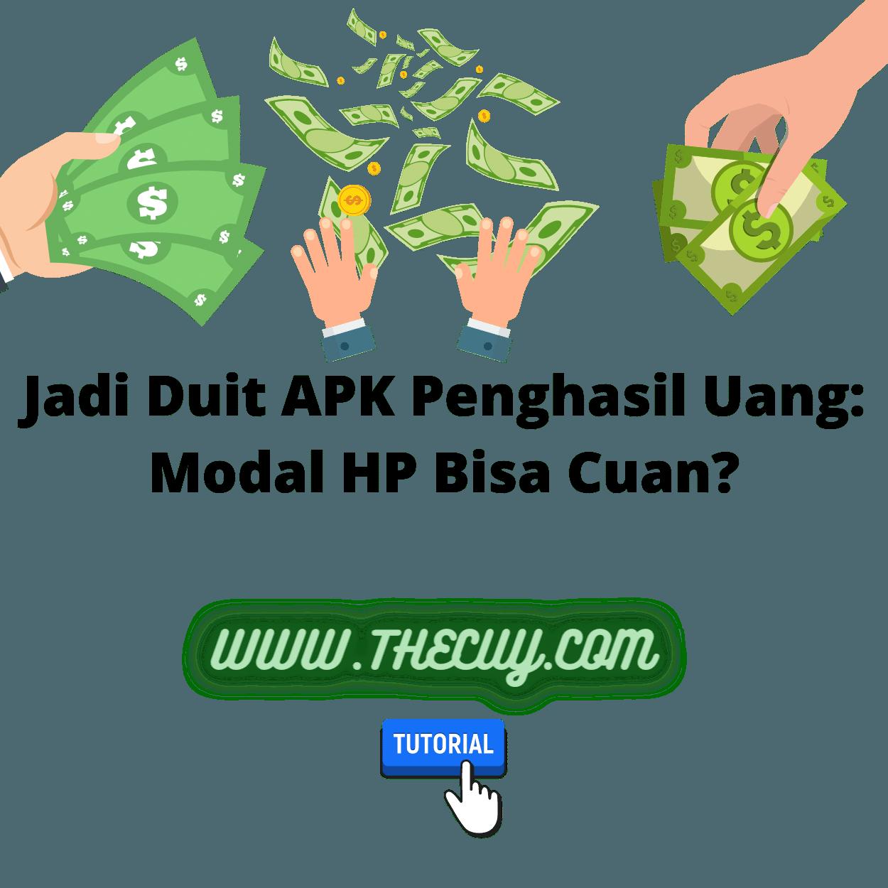 Jadi Duit APK Penghasil Uang: Modal HP Bisa Cuan?