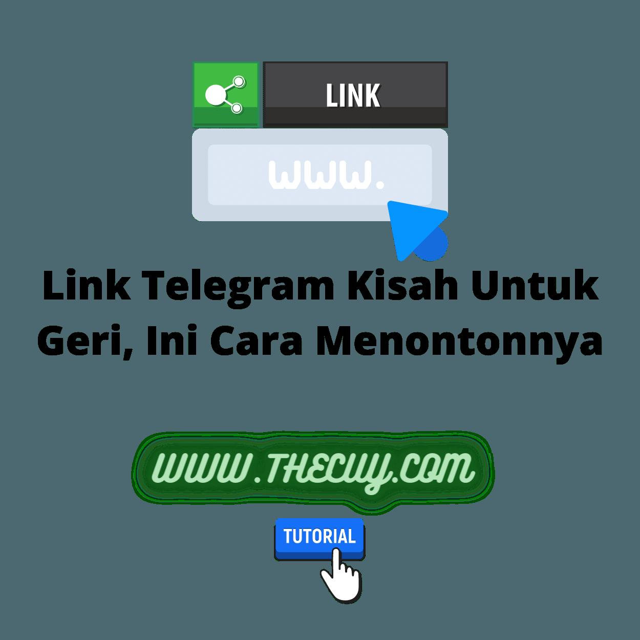 Link Telegram Kisah Untuk Geri, Ini Cara Menontonnya