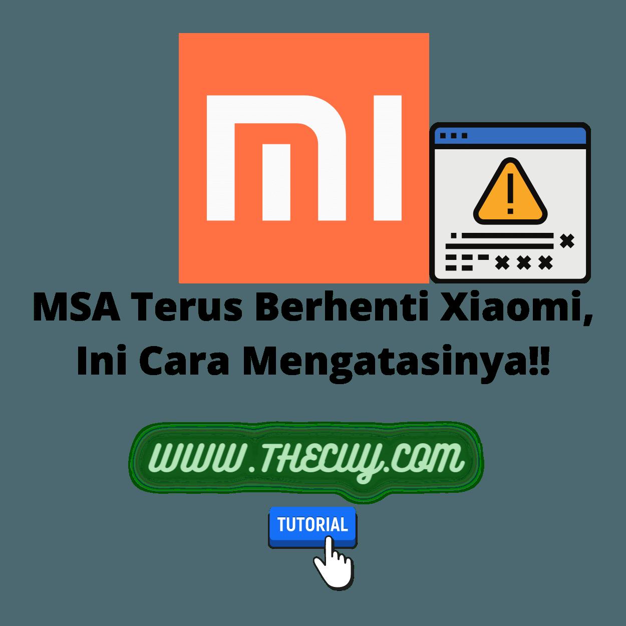MSA Terus Berhenti Xiaomi, Ini Cara Mengatasinya!!