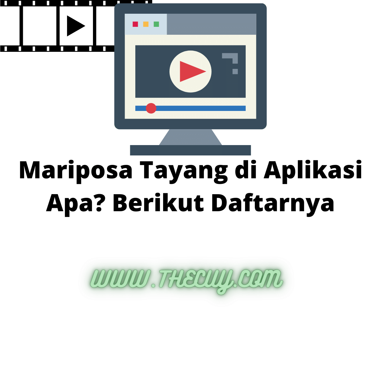 Mariposa Tayang di Aplikasi Apa? Berikut Daftarnya