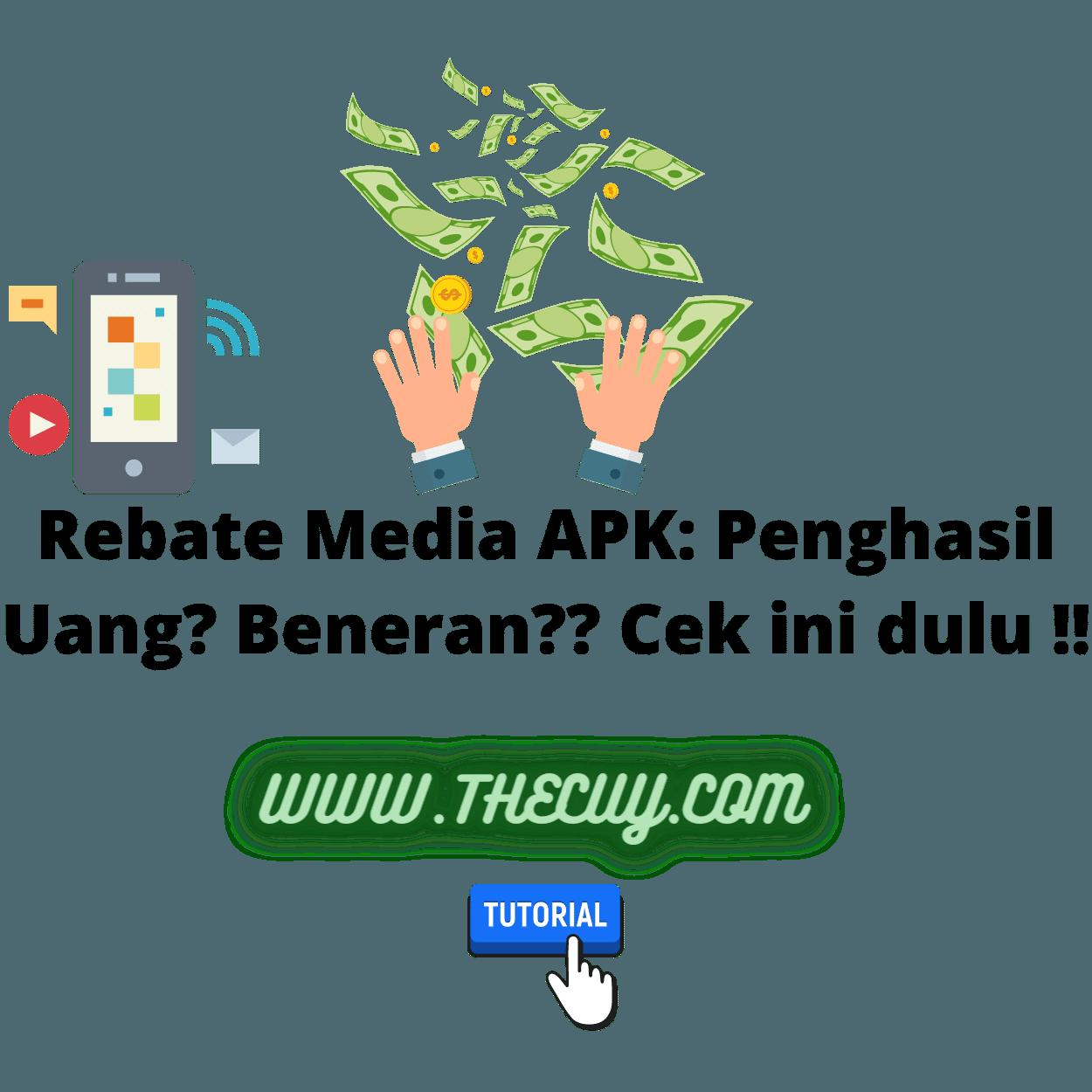 Rebate Media APK: Penghasil Uang? Beneran?? Cek ini dulu !!