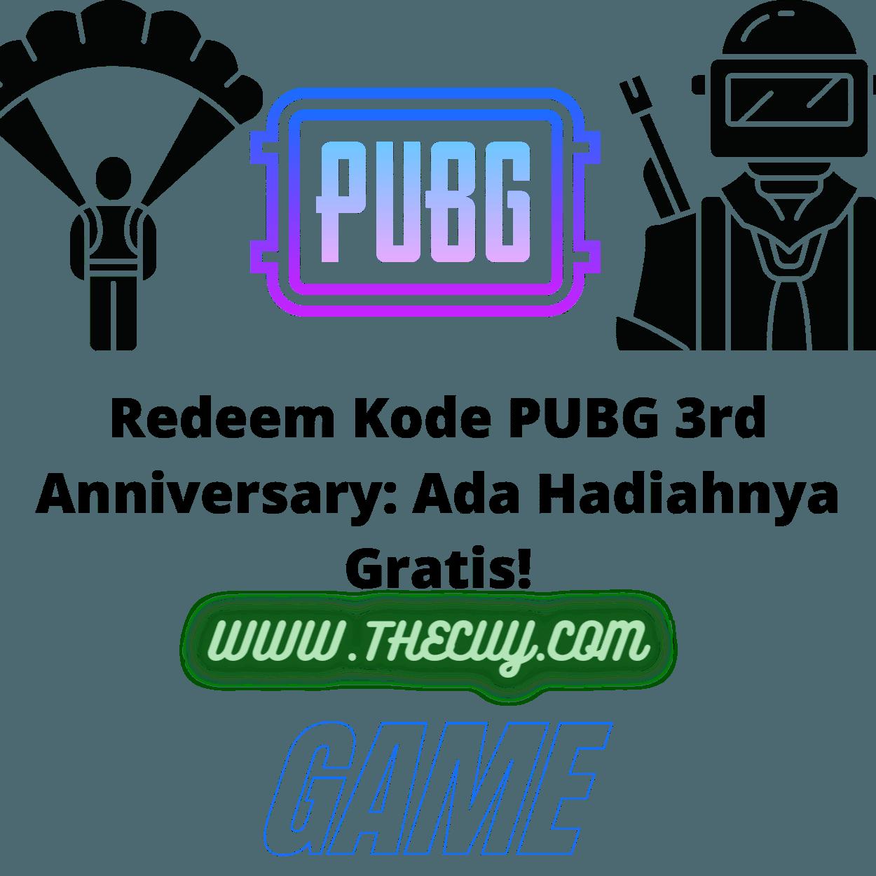 Redeem Kode PUBG 3rd Anniversary: Ada Hadiahnya Gratis!