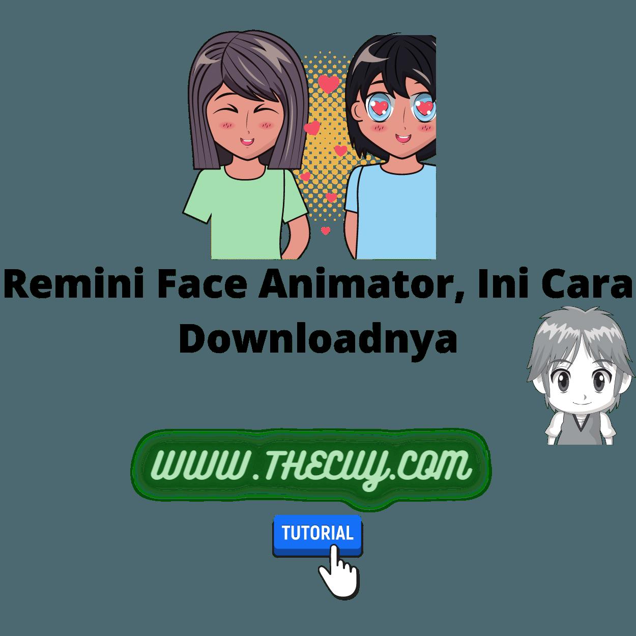 Remini Face Animator, Ini Cara Downloadnya