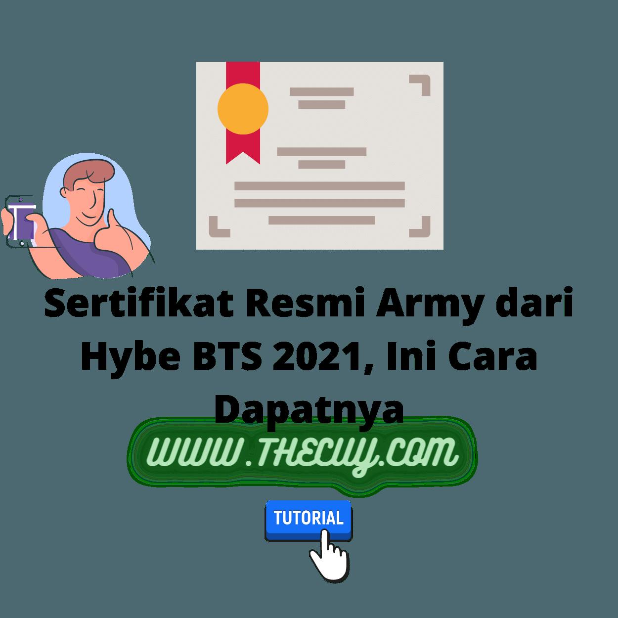 Sertifikat Resmi Army dari Hybe BTS 2021, Ini Cara Dapatnya