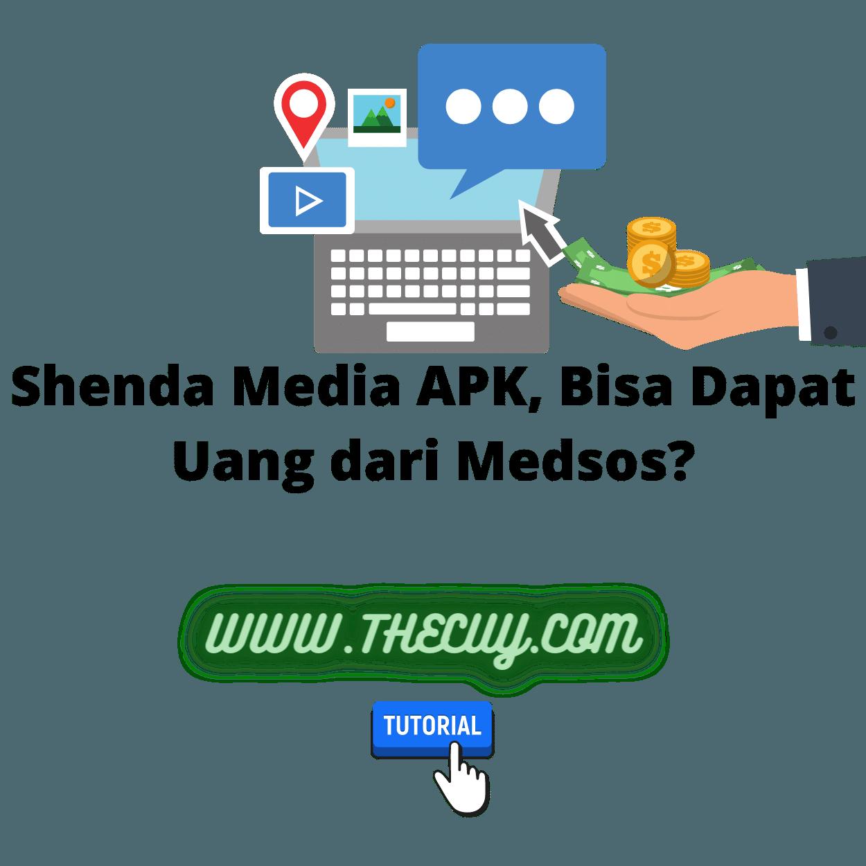 Shenda Media APK, Bisa Dapat Uang dari Medsos?