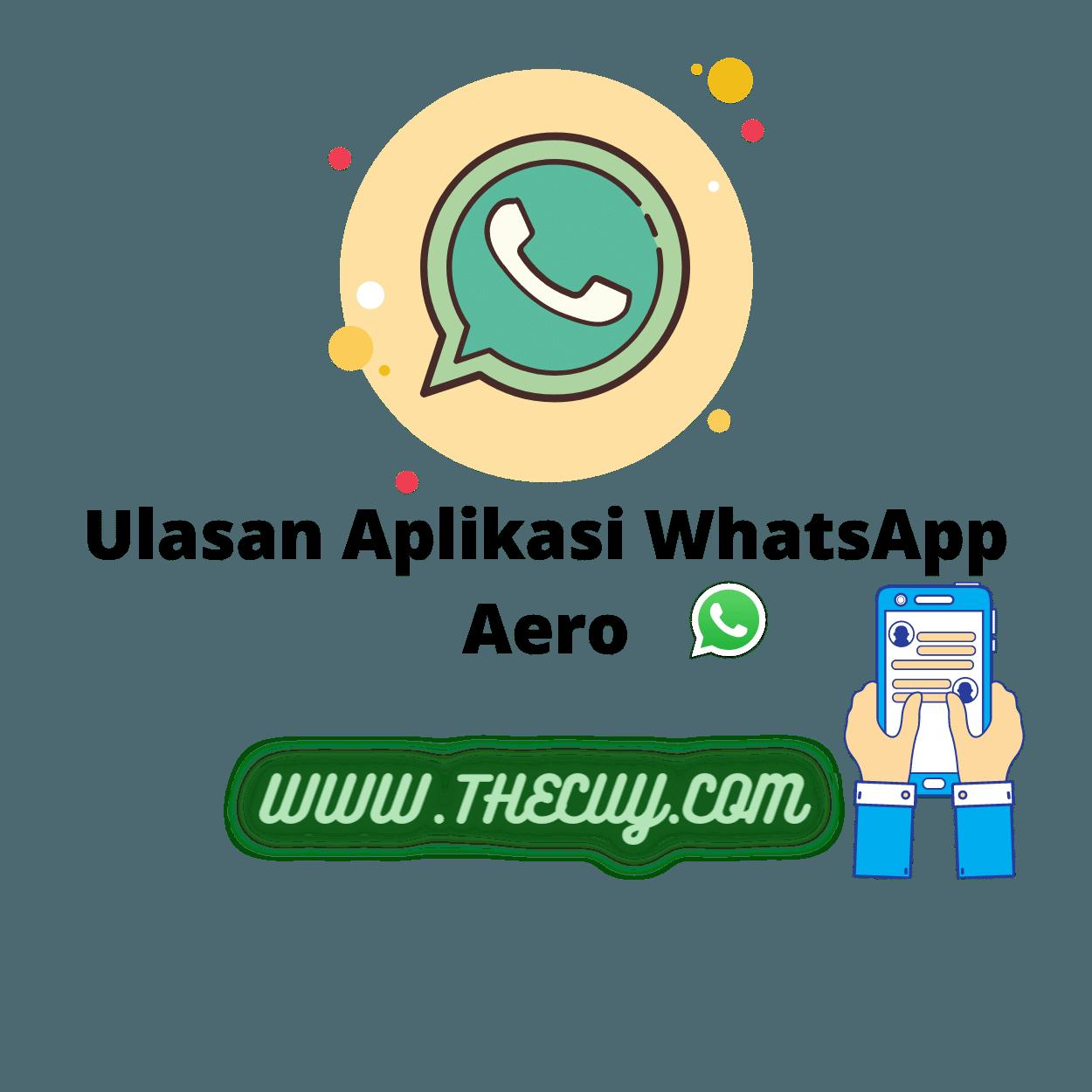 Ulasan Aplikasi WhatsApp Aero