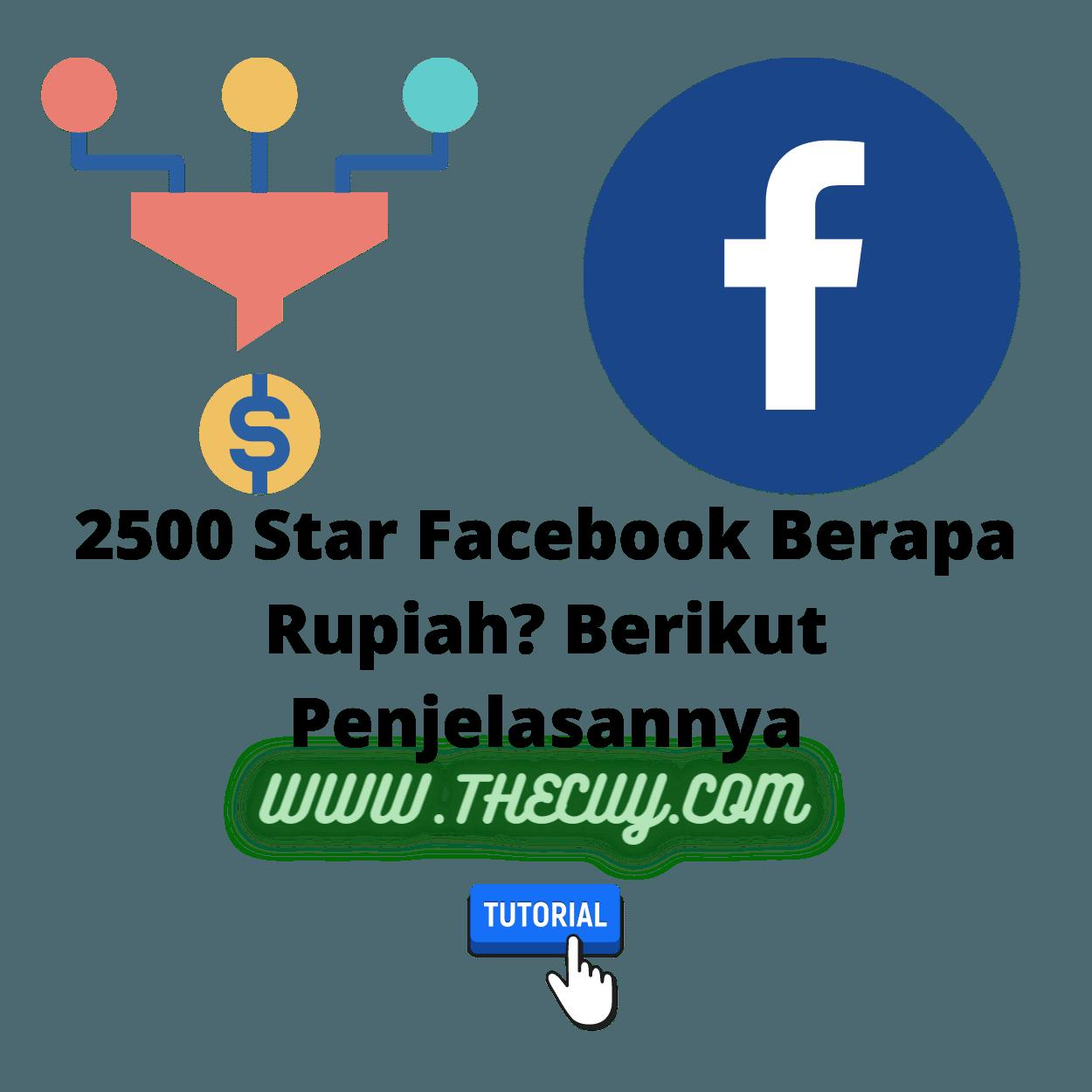 2500 Star Facebook Berapa Rupiah? Berikut Penjelasannya