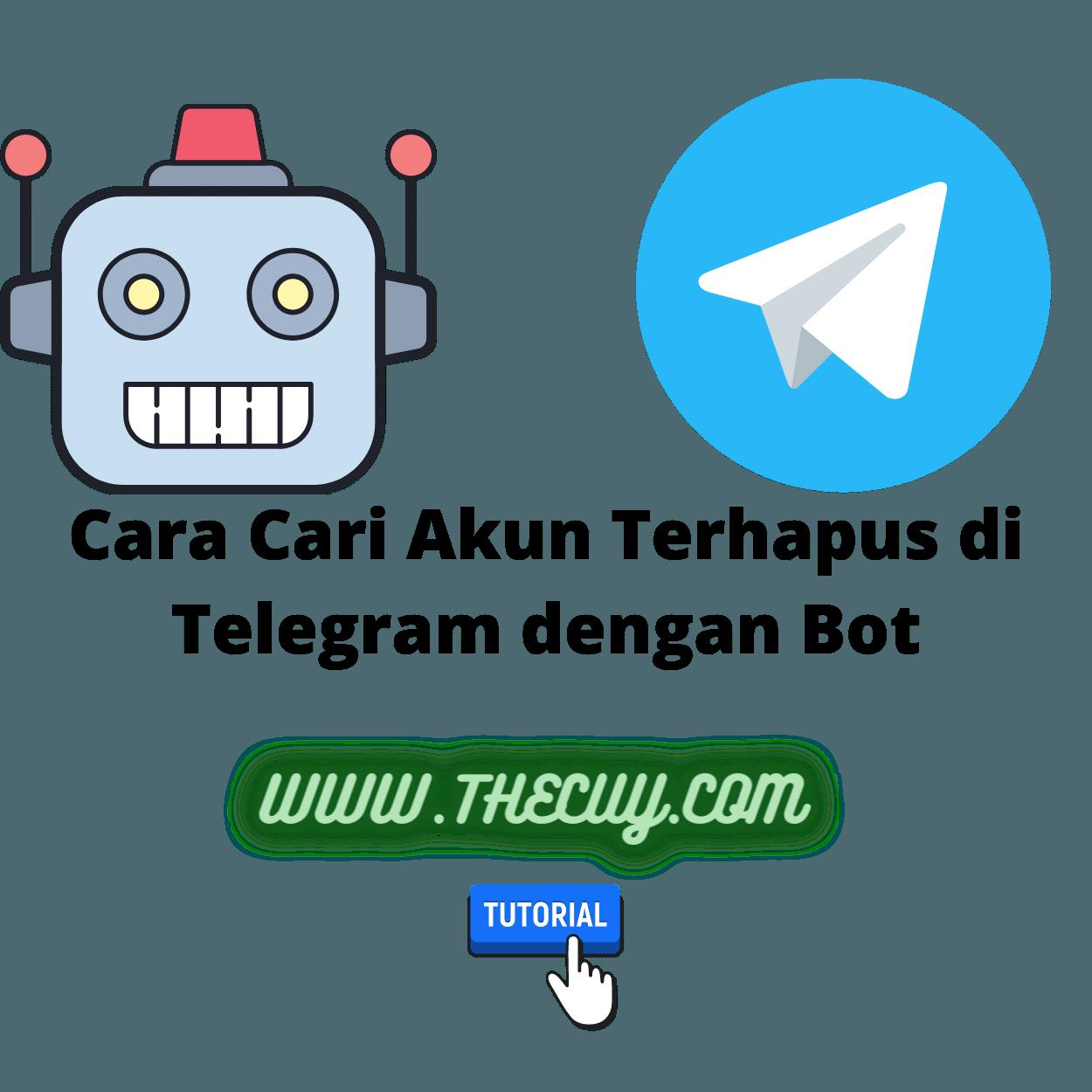 Cara Cari Akun Terhapus di Telegram dengan Bot