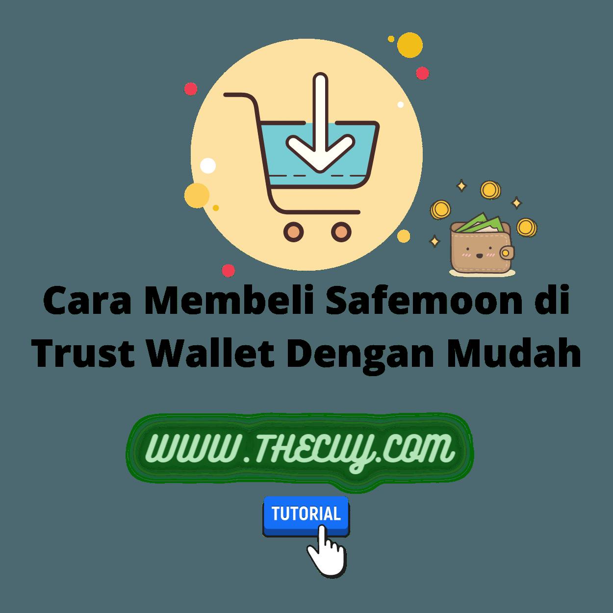 Cara Membeli Safemoon di Trust Wallet Dengan Mudah