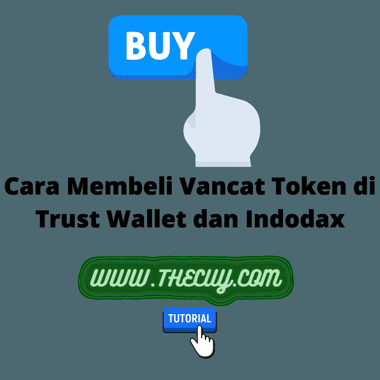 Cara Membeli Vancat Token di Trust Wallet dan Indodax