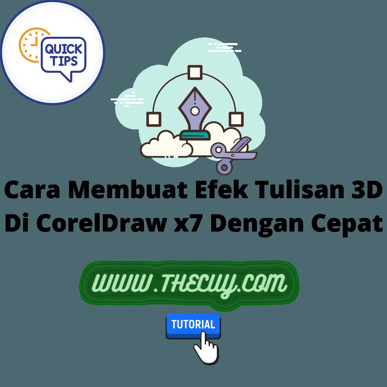 Cara Membuat Efek Tulisan 3D Di CorelDraw x7 Dengan Cepat