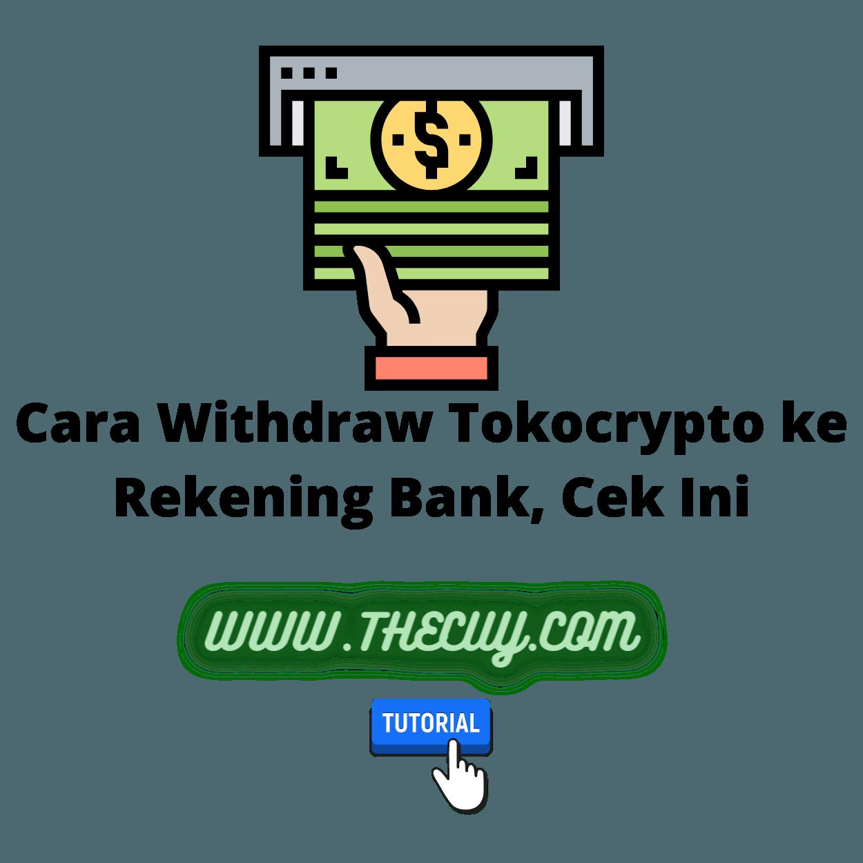 Cara Withdraw Tokocrypto ke Rekening Bank, Cek Ini