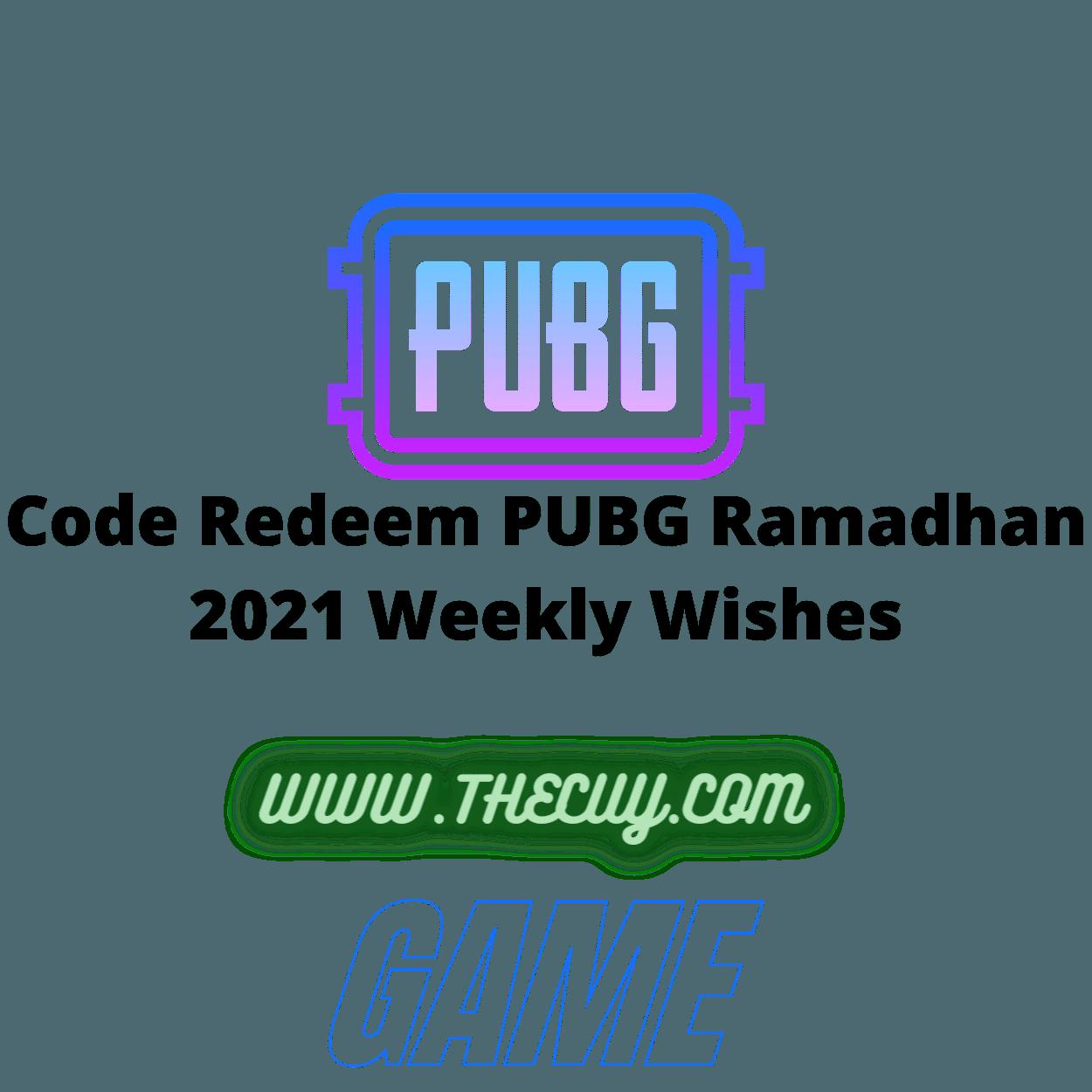 Code Redeem PUBG Ramadhan 2021 Weekly Wishes
