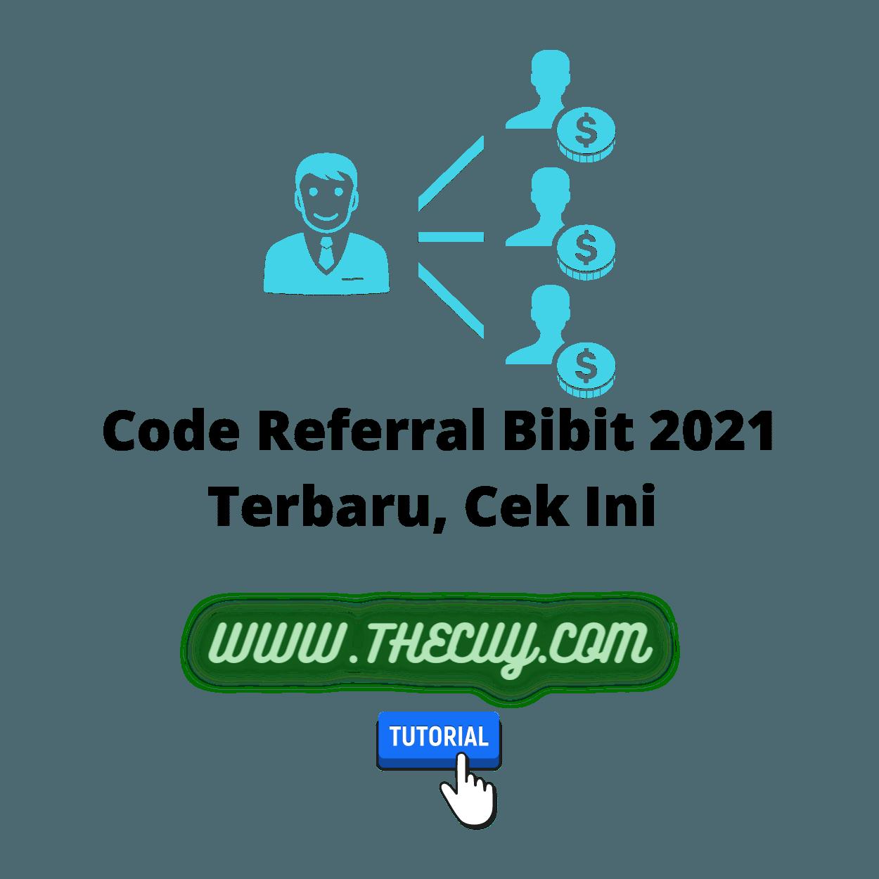 Code Referral Bibit 2021 Terbaru, Cek Ini
