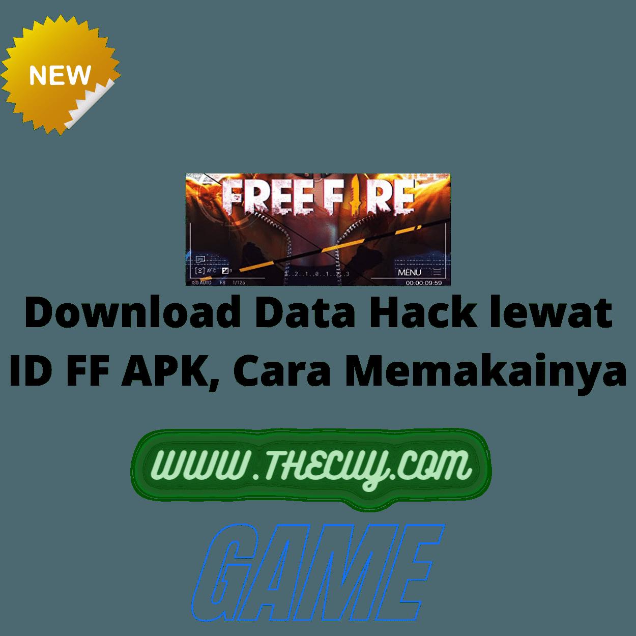 Download Data Hack lewat ID FF APK, Cara Memakainya