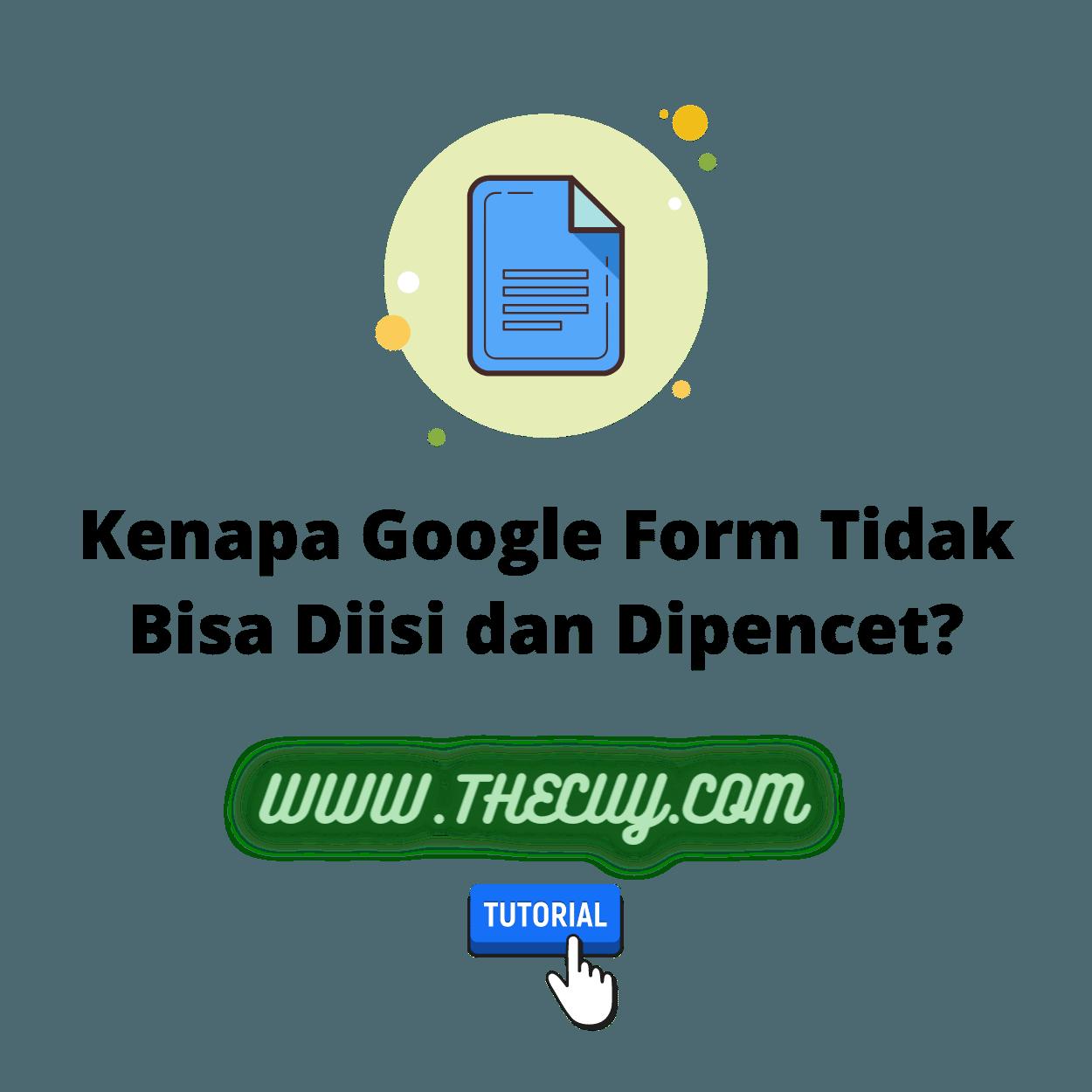 Kenapa Google Form Tidak Bisa Diisi dan Dipencet?