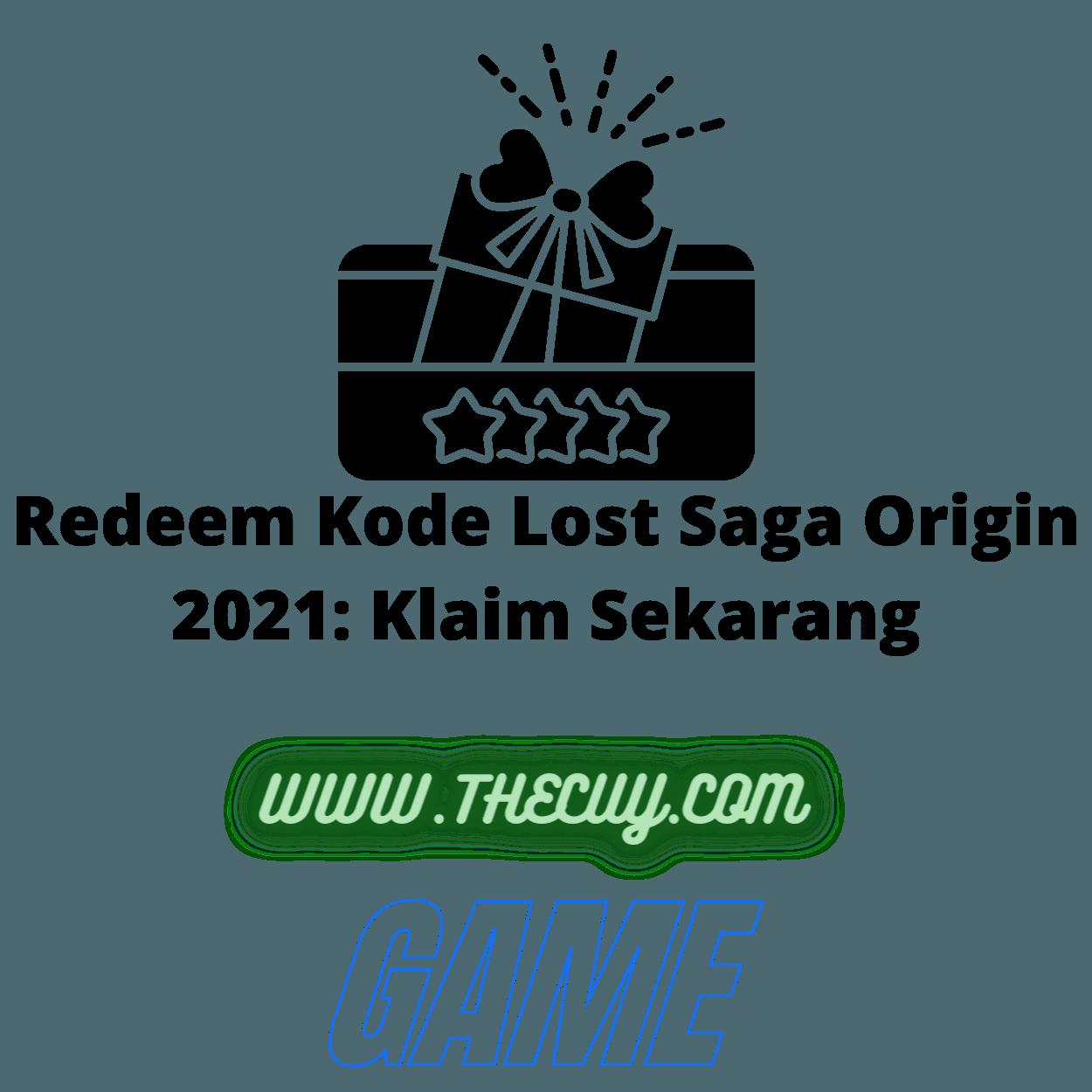Redeem Kode Lost Saga Origin 2021: Klaim Sekarang