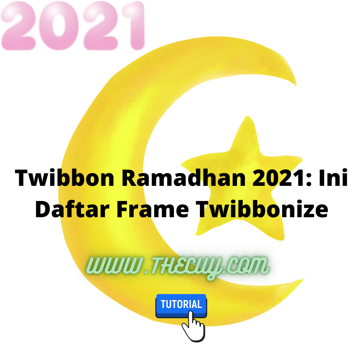 Twibbon Ramadhan 2021: Ini Daftar Frame Twibbonize