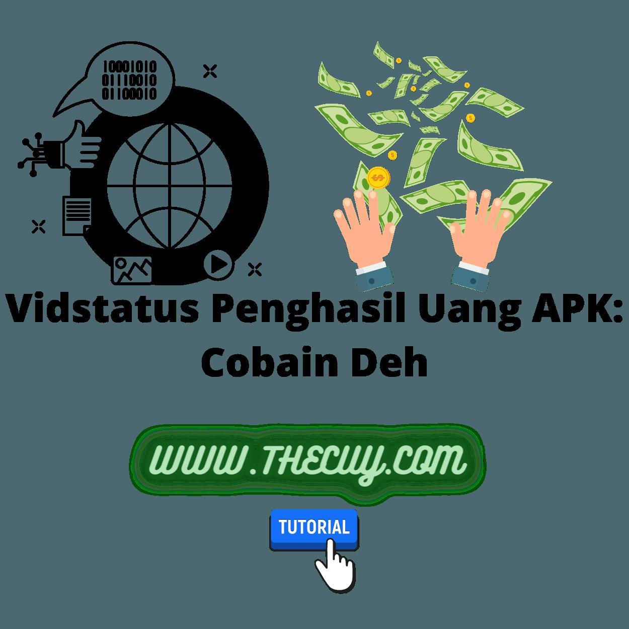 Vidstatus Penghasil Uang APK: Cobain Deh