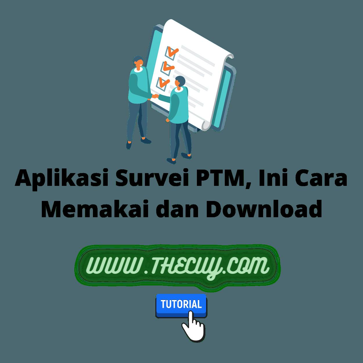 Aplikasi Survei PTM, Ini Cara Memakai dan Download