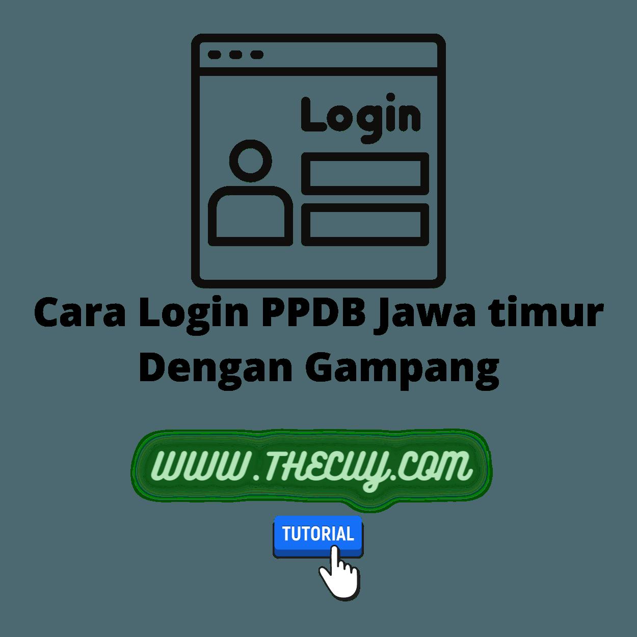 Cara Login PPDB Jawa timur Dengan Gampang