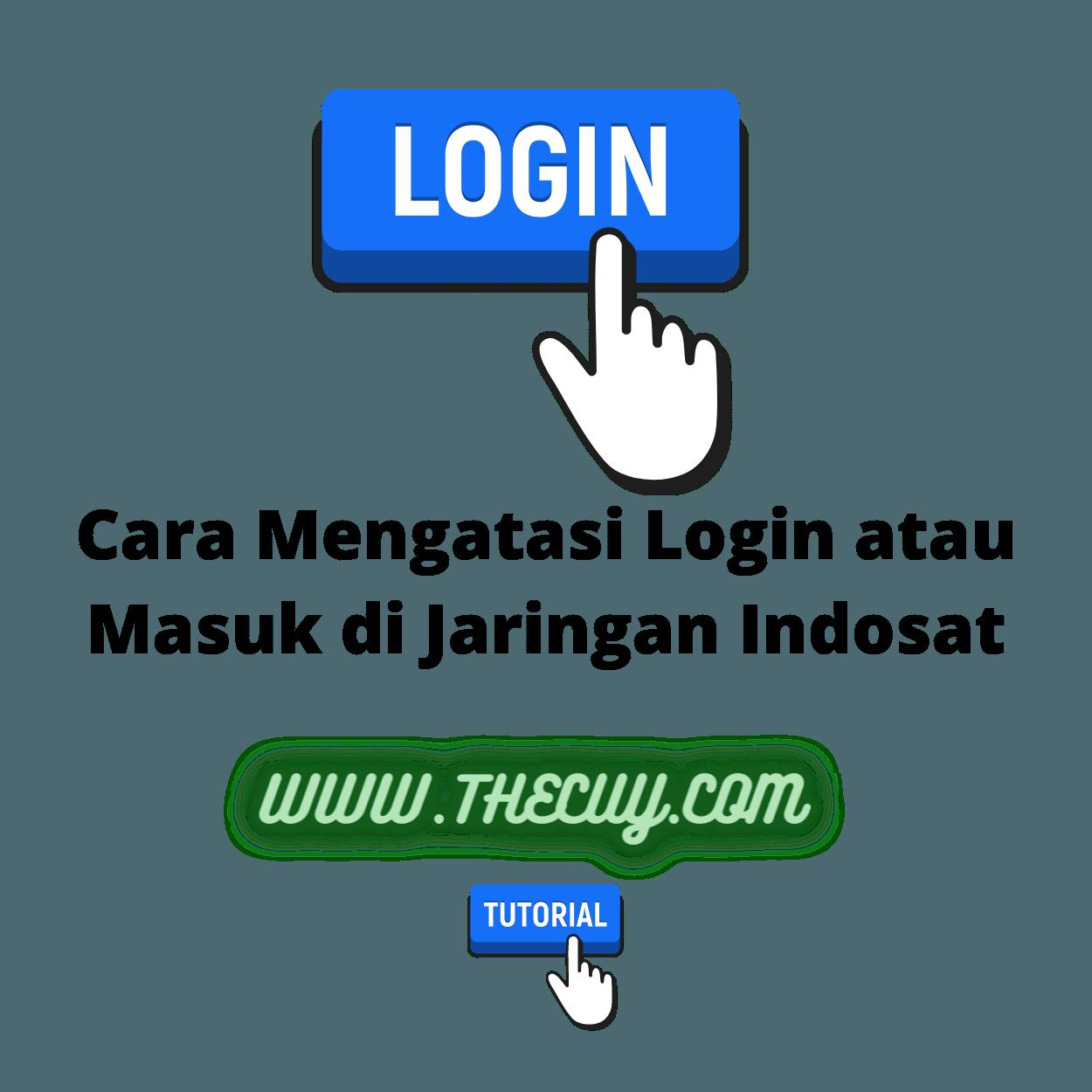 Cara Mengatasi Login atau Masuk di Jaringan Indosat