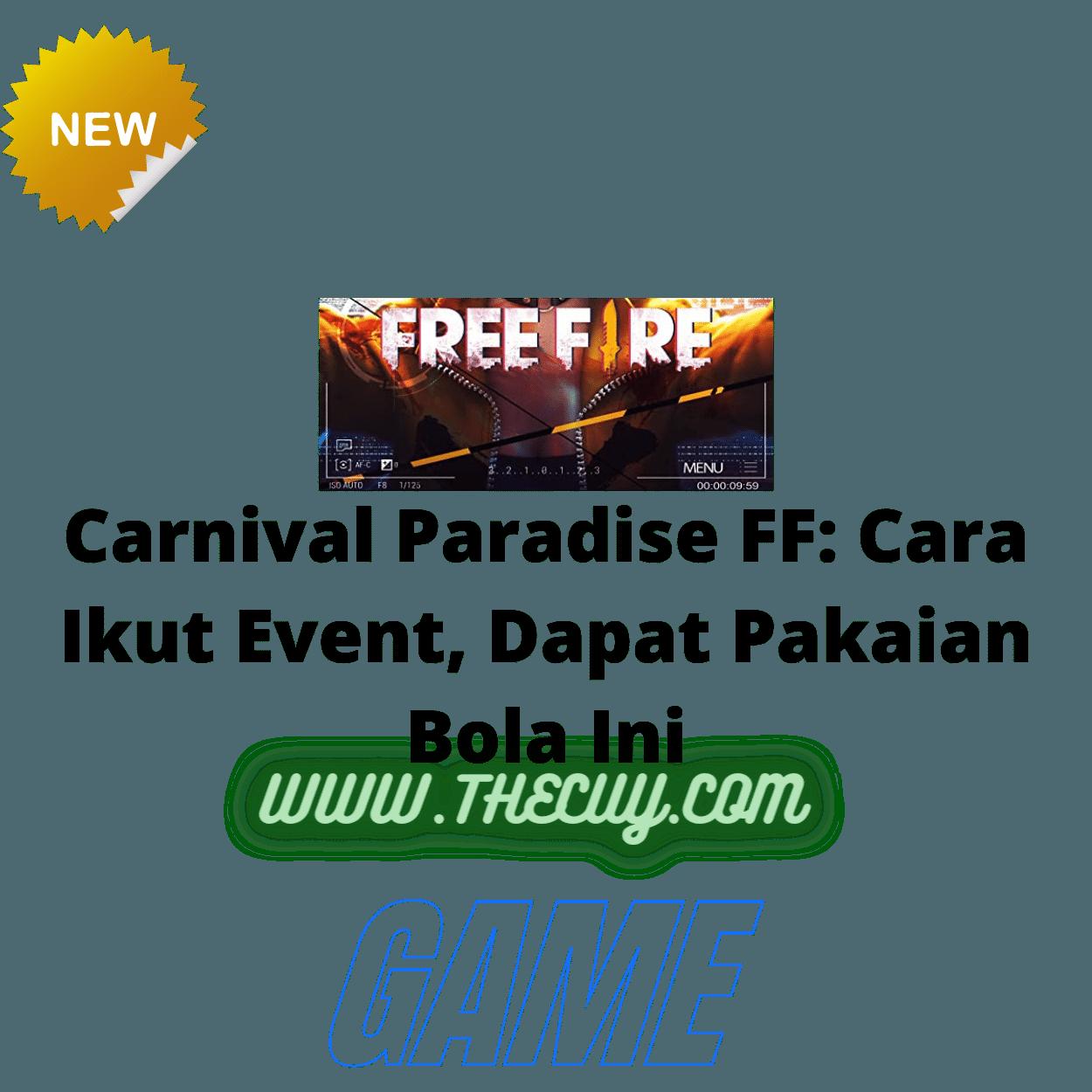 Carnival Paradise FF: Cara Ikut Event, Dapat Pakaian Bola Ini